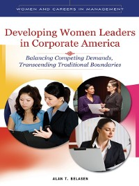 Cover Developing Women Leaders in Corporate America