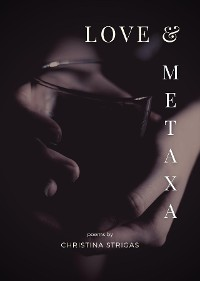 Cover Love and Metaxa