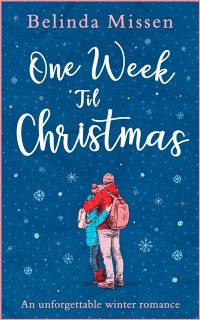 Cover One Week 'Til Christmas: The perfect holiday romance!