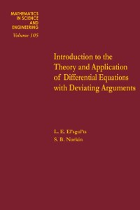 Cover Introduction to the Theory and Application of Differential Equations with Deviating Arguments