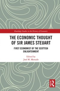 Cover Economic Thought of Sir James Steuart