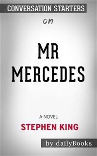 Cover Mr. Mercedes: A Novel (The Bill Hodges Trilogy) byStephen King | Conversation Starters