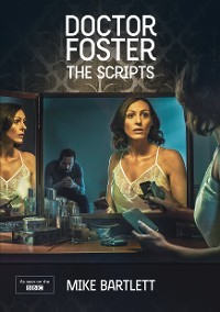 Cover Doctor Foster: The Scripts