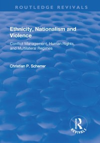 Cover Ethnicity, Nationalism and Violence
