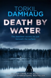 Cover Death By Water (Oslo Crime Files 2)