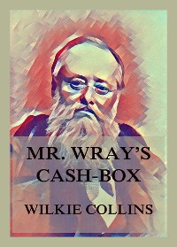 Cover Mr. Wray's Cash Box