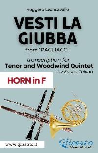Cover (Horn part) Vesti la giubba - Tenor & Woodwind Quintet