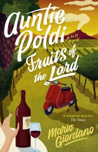 Cover Auntie Poldi and the Fruits of the Lord