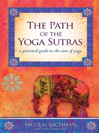Cover The Path of the Yoga Sutras
