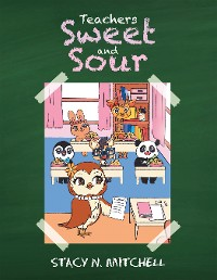 Cover Teachers Sweet and Sour