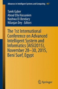 Cover The 1st International Conference on Advanced Intelligent System and Informatics (AISI2015), November 28-30, 2015, Beni Suef, Egypt