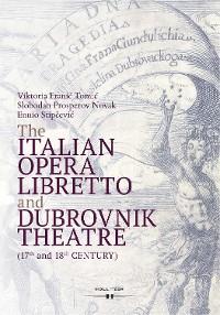 Cover The Italian Opera Libretto and Dubrovnik Theatre