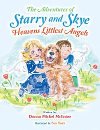 Cover The Adventures of Starry and Skye Heavens Littlest Angels