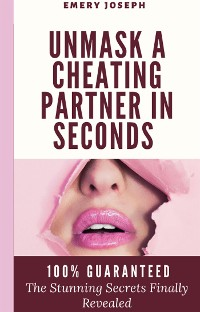 Cover Unmask a Cheating Partner in Seconds 100% Guaranteed