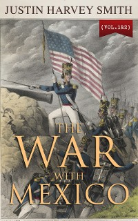 Cover The War with Mexico (Vol.1&2)