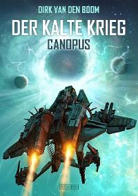 Cover Canopus - Der Kalte Krieg 1