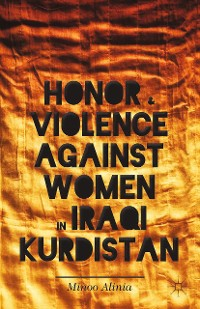 Cover Honor and Violence against Women in Iraqi Kurdistan