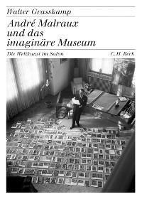 Cover André Malraux und das imaginäre Museum