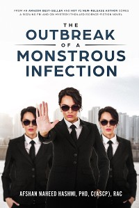 Cover The Outbreak of a Monstrous Infection