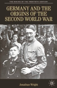 Cover Germany and the Origins of the Second World War