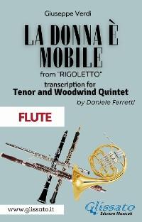 Cover (Flute) La donna è mobile - Tenor & Woodwind Quintet