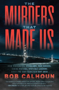 Cover The Murders That Made Us