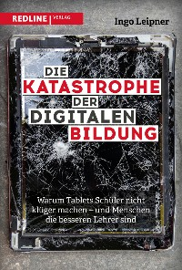 Cover Die Katastrophe der digitalen Bildung