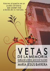 Cover Vetas De La Memoria