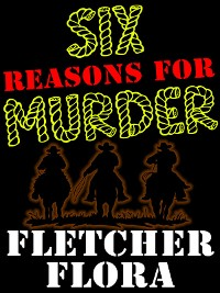 Cover Six Reasons For Murder