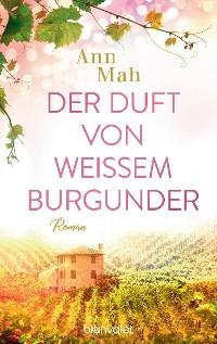 Cover Der Duft von weißem Burgunder