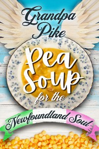 Cover Pea Soup for the Newfoundland Soul