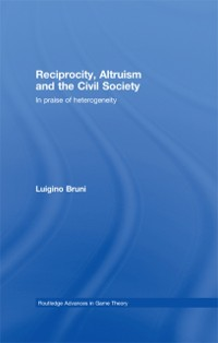 Cover Reciprocity, Altruism and the Civil Society