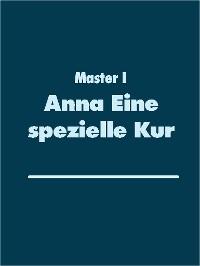 Cover Anna Eine spezielle Kur