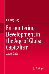 Cover Encountering Development in the Age of Global Capitalism