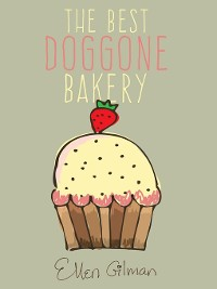 Cover The Best Doggone Bakery