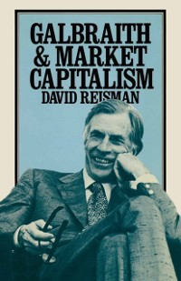 Cover Galbraith and Market Capitalism