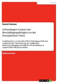 Cover Lebenslanges Lernen und Beschäftigungsfähigkeit in der Europäischen Union