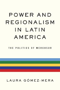 Cover Power and Regionalism in Latin America