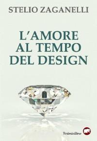 Cover L'amore al tempo del design