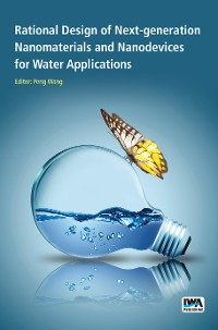 Cover Rational Design of Next-generation Nanomaterials and Nanodevices for Water Applications