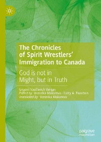Cover The Chronicles of Spirit Wrestlers' Immigration to Canada