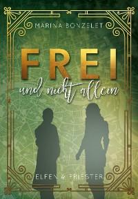 Cover Frei und nicht allein