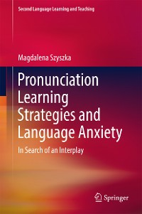 Cover Pronunciation Learning Strategies and Language Anxiety