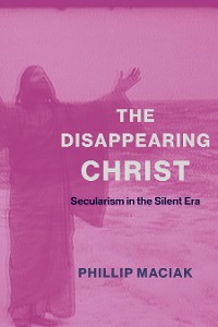 Cover The Disappearing Christ