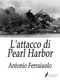 Cover L'attacco di Pearl Harbor