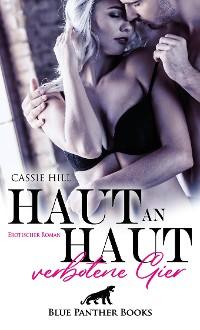Cover Haut an Haut - verbotene Gier | Erotischer Roman