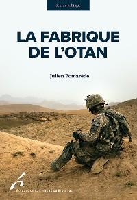 Cover La Fabrique de l'OTAN
