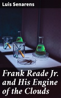 Cover Frank Reade Jr. and His Engine of the Clouds