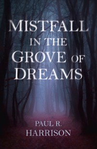 Cover Mistfall in the Grove of Dreams
