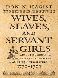 Cover Wives, Slaves, and Servant Girls